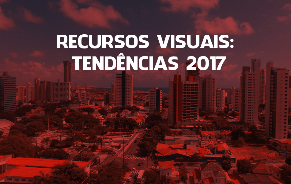 recursos visuais tendências para 2017