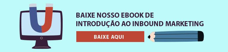 Baixe o ebook de Inbound Marketing