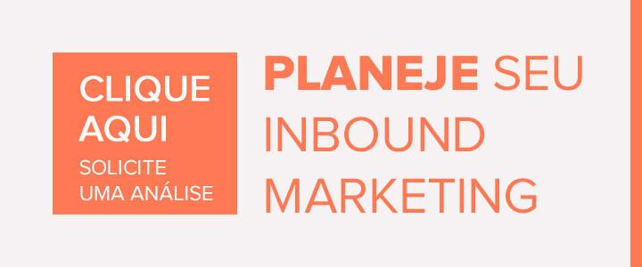 Planeje o seu inbound marketing